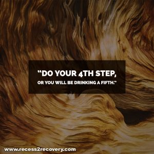Do your 4th Step